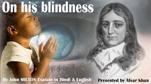 On His Blindness John Milton Meaning On His Blindness U201d By John Milton B A Ist In Hindi English With