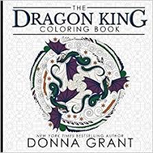 dragon king coloring book donna grant jessica hildreth