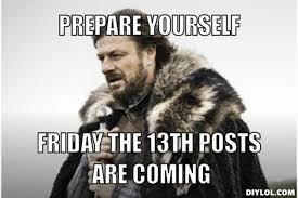 Memes About Friday - 7 friday the 13th memes to make you laugh on this creepy day