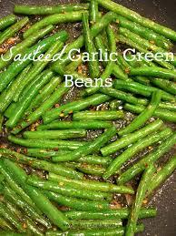best 25 green beens ideas on green beans