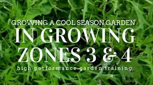 Garden Growing Zones - cool season gardening growing zones three and four