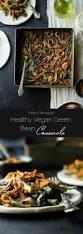 vegetarian thanksgiving casserole healthy vegan green bean casserole food faith fitness