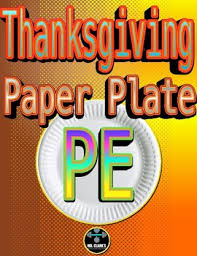 thanksgiving paper plate pe by mr clark s physical education store