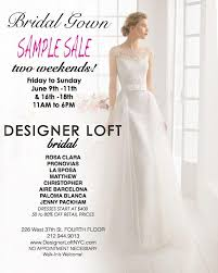 Wedding Dress Sample Sales Designer Loft Bridal Gown Sample Sale New York June 2017