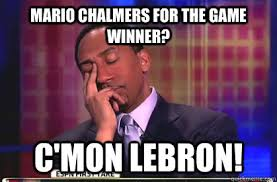 Mario Chalmers Meme - mario chalmers for the game winner c mon lebron stephen a