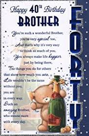brother s 40th birthday card u0027happy 40th birthday brother