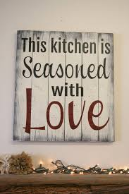 Kitchen Arts And Letters by This Kitchen Is Seasoned With Love Pallet Sign By Rusticlyinspired
