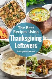 recipes using thanksgiving leftovers baking mischief