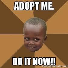 Haitian Meme - adopt me do it now homeless haitian child meme generator