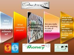 Money is the best motivator SlideShare