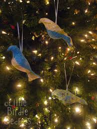 little birdies everywhere fun bird ornaments little birdie secrets