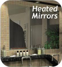 Bathroom Heated Mirror Heated Bathroom Mirrors Mirror Heat Pads Mirror Heating