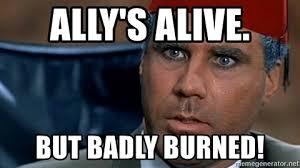 Austin Powers Meme Generator - ally s alive but badly burned mustafa austin powers meme generator