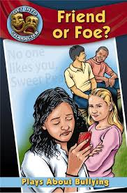 friend or foe plays about bullying pb