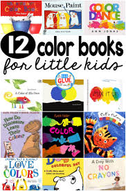 12 books about colors for little kids a dab of glue will do