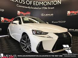 custom lexus is350 f sport new lexus is 350 in edmonton lexus of edmonton