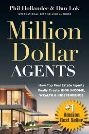 million dollar agents how top real estate agents really create