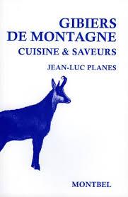 cuisiner le chamois montbel livre chasse vénerie planes gibier montagne