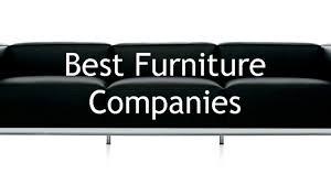 furniture companies best furniture companies worthnotworth