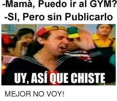 Memes De Gym En Espa Ol - hahaha vas a entrenar no a modelar kev gym memes en español