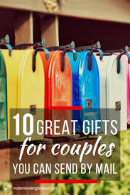 gifts by mail 10 thoughtful gifts to send by mail for distance couples