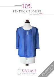 blouse sewing patterns pintuck blouse intermediates sewing pattern salme patterns