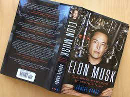 biography book elon musk book review elon musk by ashlee vance take risks be happy
