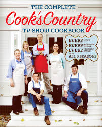 America S Test Kitchen by The Complete Cook U0027s Country Tv Show Cookbook Editors At Cook U0027s
