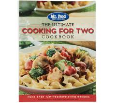 best cookbooks mr food test kitchen the ultimate cooking for two cookbook page