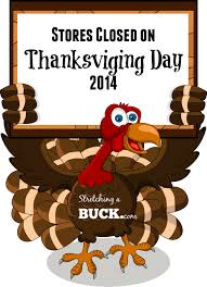 list of stores closed on thanksgiving day 2014 a buck