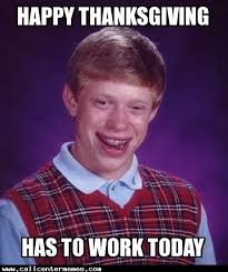 happy thanksgiving call center memes