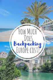 how much does backpacking europe cost