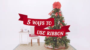 5 ways to use ribbon on your christmas tree youtube