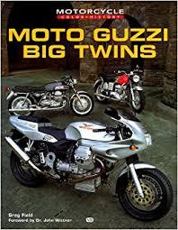 moto guzzi big twins motorcycle color history greg field