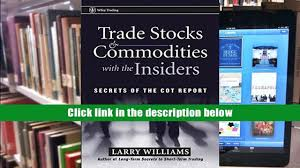 pdf trade stocks and commodities with the insiders secrets of the