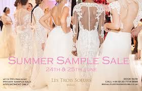 Wedding Dress Sample Sale London Les Trois Soeurs Bridal Sample Sale London June 2017