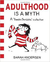 adulthood is a myth a scribbles collection by