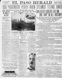 titanic el paso herald front page 1912 click americana