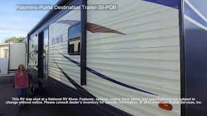 palomino puma destination trailer 39 pqb youtube