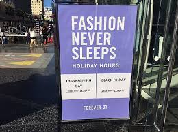 forever 21 opens thanksgiving morning california apparel news