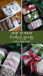 christmas gift wrap sale how to wrap baked goods for a bake sale christmas food gift diy