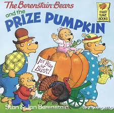 the berenstain bears and the prize pumpkin stan berenstain jan
