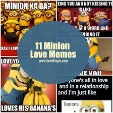 Memes Love - 11 minion love memes