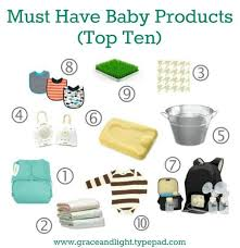 Top 10 Must Baby Items by Grace And Light February 2013