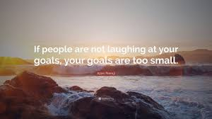 Small Wallpaper by Azim Premji Quote U201cif People Are Not Laughing At Your Goals Your