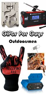 gifts for outdoorsmen cool gifts for guys