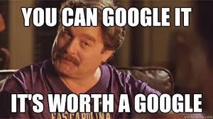Google It Meme - you can google it it s worth a google zach galifianakis quickmeme