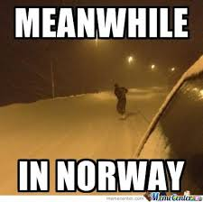 Norway Meme - meanwhile in norway by mustapan meme center