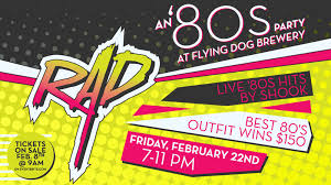 8o s tickets on sale friday for rad 80s party at the brewery flying
