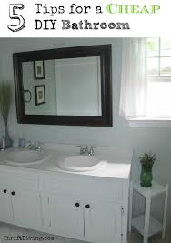 cheap bathroom ideas 5 tips for a cheap diy bathroom thrift diving